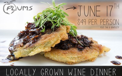 Plums Restaurant | Locally Grown Wine Dinner | Beaufort SC