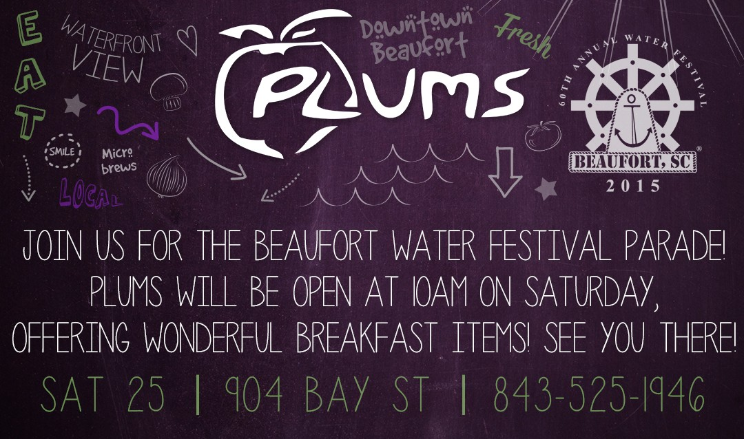 Plum's Opening Early for the Beaufort Water Festival Parade